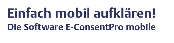Papierlose Patientenaufklärung mit E-ConsentPRO mobile!